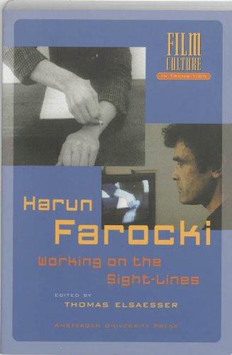 Harun Farocki: Working the Sight-lines (Amsterdam University Press - Film Culture in Transition)