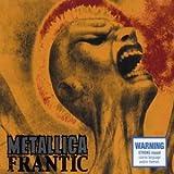 Frantic 2 by Metallica (2003-10-28)