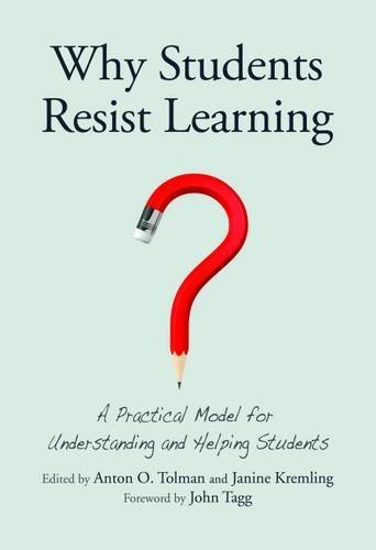 Why Students Resist Learning: A Practical Model for Understanding and Helping Students (Model Student compare prices)
