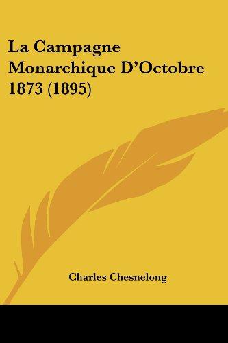 La Campagne Monarchique D'Octobre 1873 (1895)