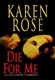 Karen Rose Die for Me