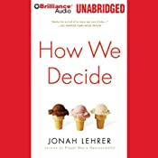 How We Decide | [Jonah Lehrer]