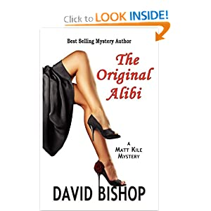 The Original Alibi, a Matt Kile Mystery