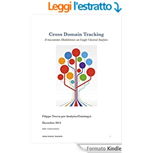 Cross Domain Tracking Il tracciamento Multidominio con Google Universal Analytics