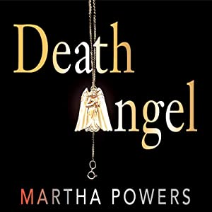 Death Angel | [Martha Powers]