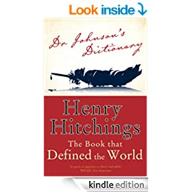 Dr Johnson's Dictionary: The Book that Defined the World