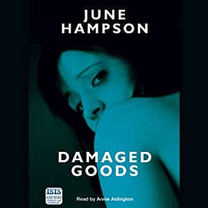 Damaged Goods | [June Hampson]
