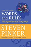 Words and Rules: The Ingredients of Language by Steven Pinker