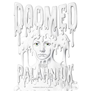 Doomed | [Chuck Palahniuk]