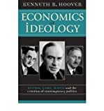 img - for Economics as Ideology: Keynes, Laski, Hayek and the Creation of Contemporary Politics (Paperback) - Common book / textbook / text book