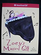 Zoey's Musical Gift by Megan McDonald