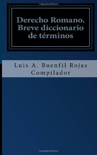 Derecho Romano: Breve diccionario de términos
