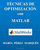 img - for TECNICAS DE OPTIMIZACION con MATLAB (Spanish Edition) book / textbook / text book
