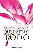Quedatelo todo (Spanish Edition)