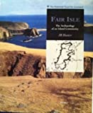 Fair Isle: Archaeology of an Island Community