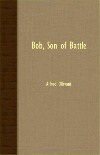 Bob, Son of Battle