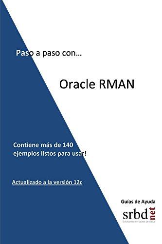 Paso a paso con... Oracle RMAN