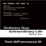 img - for Ordinary Guy: Extraordinary Life book / textbook / text book