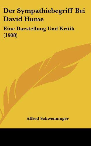 Der Sympathiebegriff Bei David Hume: Eine Darstellung Und Kritik (1908)