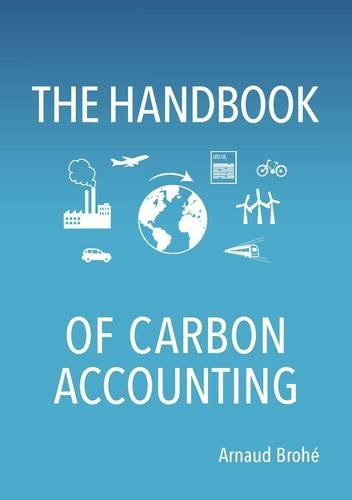 The Handbook of Carbon Accounting: How to Bring Values to Life in Your Business (Carbon Accounting compare prices)