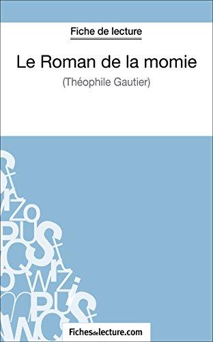 fichesdelecture.com - Fiche de lecture : Le Roman de la momie (French Edition)