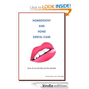 Homeopathy and Home Dental Care - How to Avoid Most Trips to the Dentist (Health at Home) Rudi Verspoor and Gabriella Girgenti
