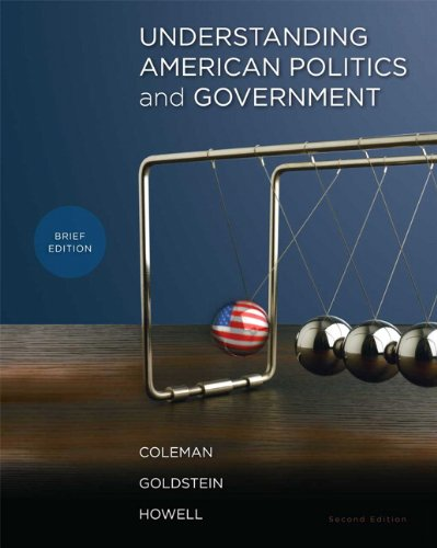 Understanding American Politics and Government, Brief...