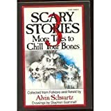 Scary Stories: More Tales to Chill Your Bones by Alvin;Gammell, Stephen Schwartz published by Scholastic Childrens (2005) [Paperback]