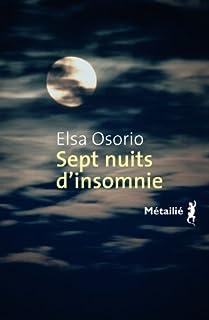 Sept nuits d'insomnie, Osorio, Elsa