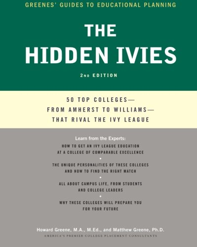 The Hidden Ivies, 2nd Edition: 50 Top Colleges—from Amherst to Williams —That Rival the Ivy League (Greene's Guides) (Justice League United Canada compare prices)