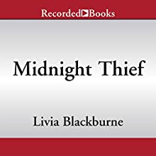 Midnight Thief: Midnight Thief, Book 1 (       UNABRIDGED) by Livia Blackburne Narrated by Bianca Amato