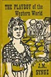 Playboy of the Western World (Modern Classics) (0423753800) by Synge, J. M.