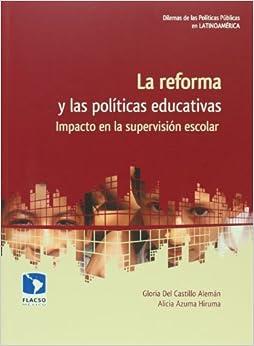 La reforma y las politicas educativas. Impacto en la supervision