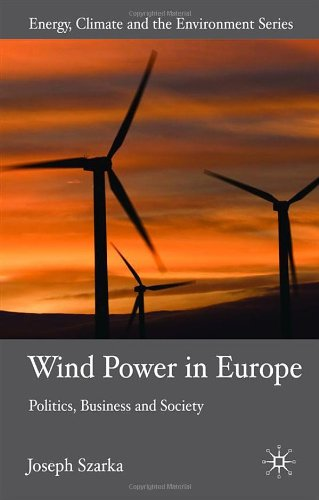 Wind Power In Europe: Negotiating Political And Social Acceptance (Energy, Climate And The Environment) front-728076