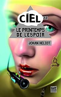 C.I.E.L. 02 : Le printemps de l'espoir