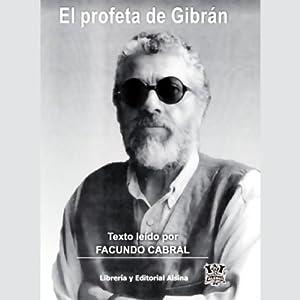 El Profeta de Gibran (Texto Completo) | [Kahlil Gibran]