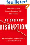 No Ordinary Disruption: The Four Glob...