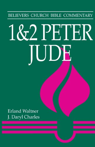 1-2 Peter and Jude (Believers Church Bible Commentary)