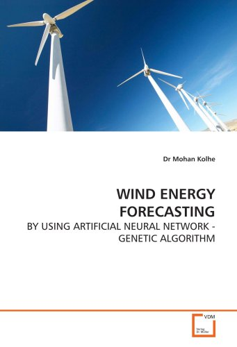 WIND ENERGY FORECASTING - BY USING ARTIFICIAL NEURAL NETWORK - GENETIC ALGORITHM