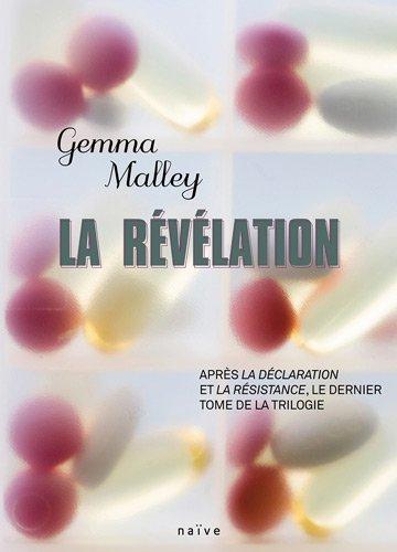 La Déclaration (3) : La Révélation