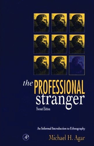 The Professional Stranger: An Informal Introduction to...