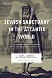 img - for Barry L. Stiefel: Jewish Sanctuary in the Atlantic World : A Social and Architectural History (Hardcover); 2014 Edition book / textbook / text book