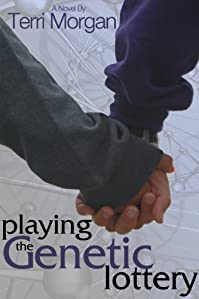 (FREE on 6/13) Playing The Genetic Lottery by Terri Morgan - http://eBooksHabit.com
