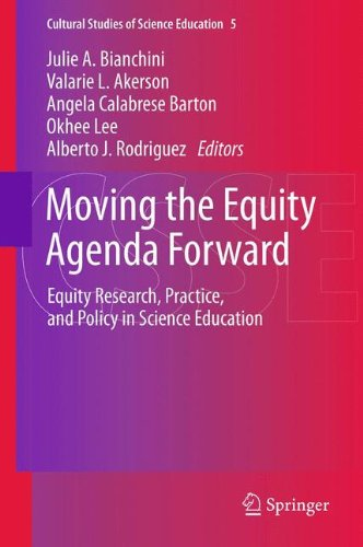 Moving the Equity Agenda Forward: Equity Research, Practice, and Policy in Science Education (Cultural Studies of Scienc