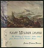 img - for That Wilder Image: The Painting of Americans Native School from Thomas Cole to Winslow Homer book / textbook / text book