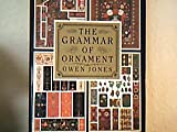 Grammar of Ornament: A Monumental Work of Art (185170048X) by Owen Jones