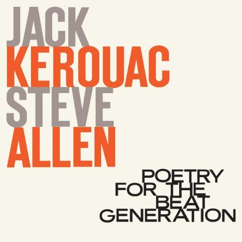 Poetry For The Beat Genereration by Jack Kerouac (2008-02-18) (Jack Kerouac Steve Allen compare prices)