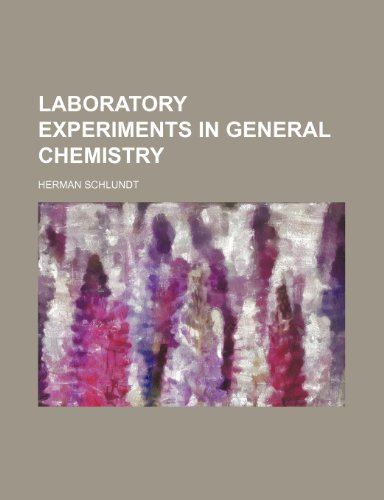 Laboratory experiments in general chemistry