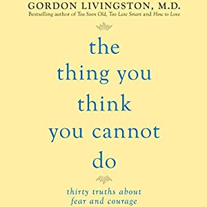 The Thing You Think You Cannot Do Audiobook