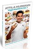 Vegan Kochbuch Vol. 1: cholesterinbewusst, laktosefrei und klimafreundlich kochen title=